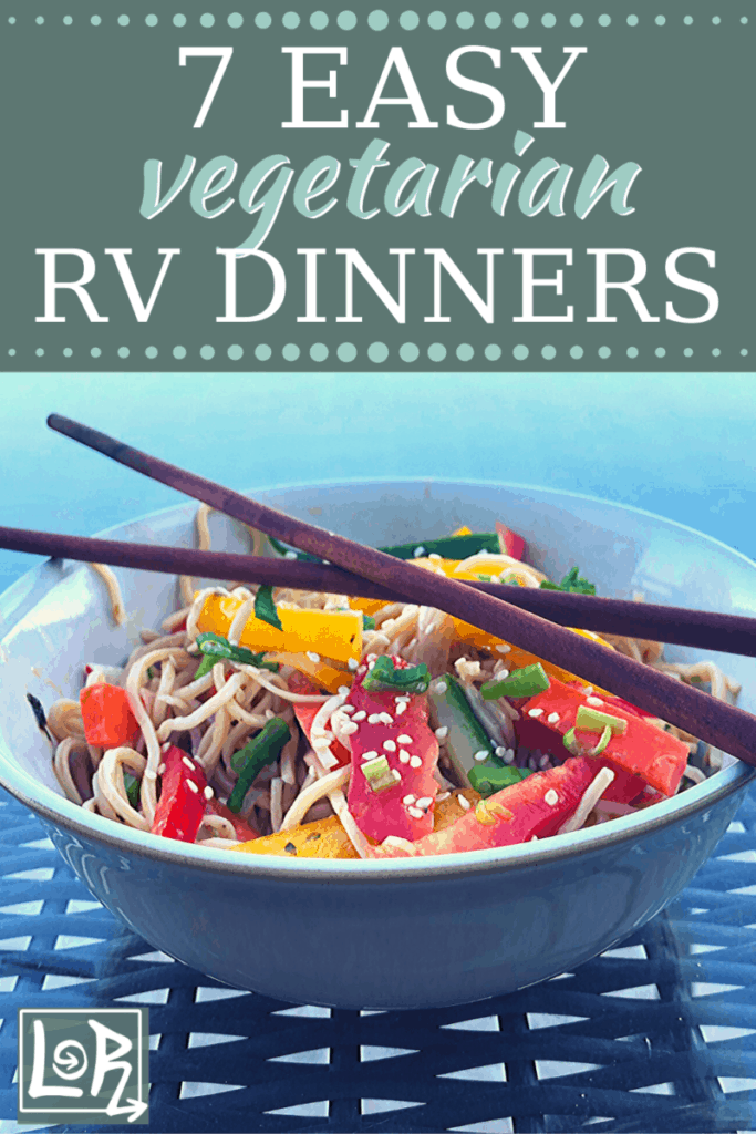 If you are looking for simple RV dinner ideas, that don't use a ton of dishes, are perfect for two, and are healthy, you'll love my 7 favorite go-to meals. Chocked full of vegetables these dinner ideas are perfect if you are a vegetarian, vegan or just looking for some meatless Monday inspiration.